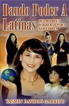 Dando Poder A Latinas: Que Rompen Barreras Para Ser Libres