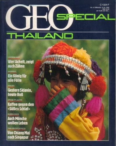 Geo special - Thailand - Lebenskunst, Bhumibol, Frauen, Opium-Pflanzen, Buddhismus, Thai-Orientexpress