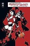 Harley Quinn rebirth, Tome 3 - Le futur contre-attaque