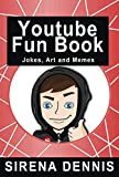 Youtube Fun Book: For Kids, Teens and Adults (English Edition)