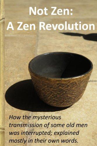 Not Zen: A Zen Revolution