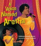 Children's Books About Legendary Black Musicians: A Voice Named Aretha