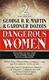 Dangerous Women 2: 2/3 by George R. R. Martin (Editor), Gardner Dozois (Editor) (28-Oct-2014) Mass Market Paperback
