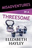 Misadventures in a Threesome (20)