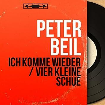 Ich komme wieder / Vier kleine Schue (feat. Charles Nowa et son orchestre) [Mono version]