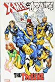 X-Men Vs. Apocalypse: The Twelve Omnibus