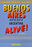 Buenos Aires and the Best of Argentina (Alive Guides) [Idioma Inglés]
