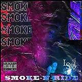 Smoke & Ride [Explicit]