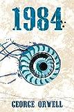 1984 [Paperback] Orwell, George - 01/01/2014