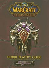 World Of Warcraft: Horde Player's Guide