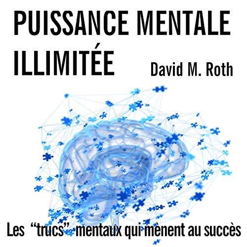 Puissance Mentale Illimitée audiobook cover art