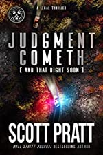 Judgment Cometh (And That Right Soon): A Legal Thriller (Joe Dillard Series Book 8)