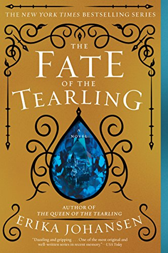 The Fate of the Tearling: A Novel (The Queen of the Tearling Book 3) (English Edition)