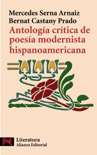 Antología crítica de poesía modernista hispanoamericana (El libro de bolsillo - Literatura)