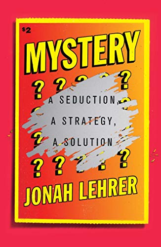Mystery: A Seduction, A Strategy, A Solution (English Edition)