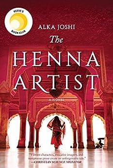 The Henna Artist by [Alka Joshi]