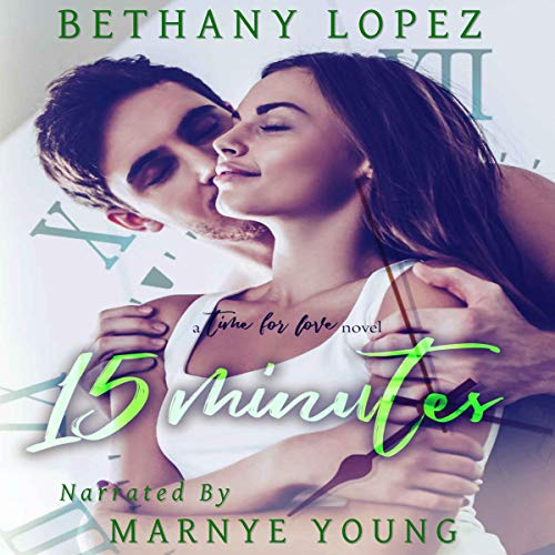 15 Minutes Audiobook By Bethany Lopez cover art
