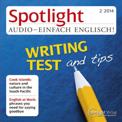 Spotlight Audio - Writing test and tips. 2/2014 audiobook cover art