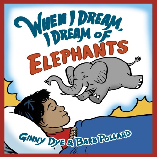 When I Dream, I Dream of Elephants audiobook cover art