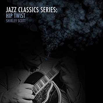 Jazz Classics Series: Hip Twist