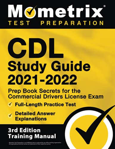 Compare Textbook Prices for CDL Study Guide 2021-2022: Prep Book Secrets for the Commercial Drivers License Exam, Full-Length Practice Test, Detailed Answer Explanations: [ Training Manual]  ISBN 9781516718900 by Bowling, Matthew
