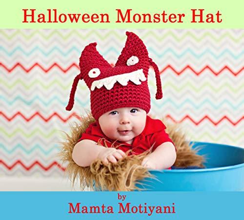 Halloween Monster | Crochet Hat Pattern: Easy Beanie For Newborn Babies Infants & Children (English Edition)