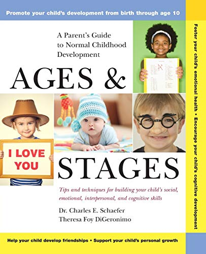Compare Textbook Prices for Ages and Stages: A Parent's Guide to Normal Childhood Development 1 Edition ISBN 9780471370871 by Schaefer, Charles E.,DiGeronimo, Theresa Foy