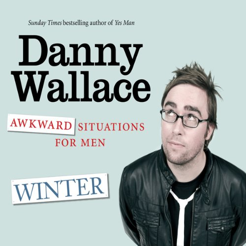 Awkward Situation for Men: Winter audiobook cover art