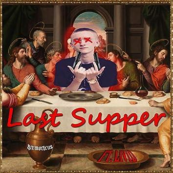 Last Supper (feat. Livid Rhymer)