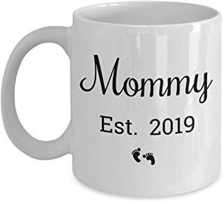 Mommy Est 2019 Mug - Proud New Mom To Be - Expecting Mother Mugrs s Are Best Sentimental Gifts for Expectant Parents - Cute Christmas Stocking Stuffer - 11 oz Coffee Tea Cup