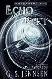 Echo Rift: Riven Worlds Book Three: 16 (Amaranthe)