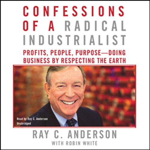 Confessions of a Radical Industrialist audiobook cover art