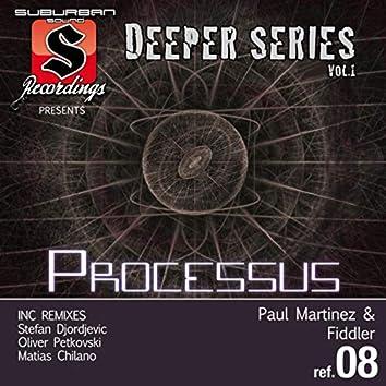 Processus Deeper Series, Vol. 1