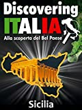 Discovering Italia - Sicilia