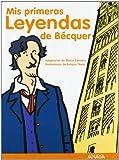 Mis primeras leyendas de Bécquer (Otras Colecciones - Libros Singulares - Mi Primer Libro)