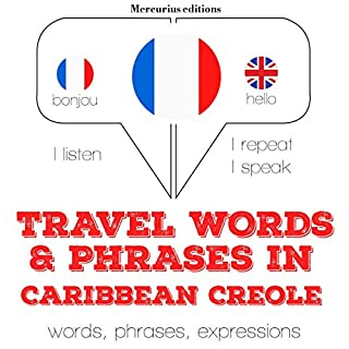 Travel words and phrases in Caribbean Creole cover art