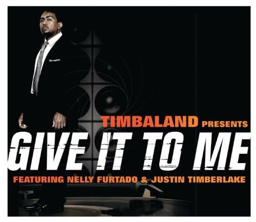 Timbaland feat. Justin Timberlake & Nelly Furtado