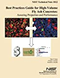 Best Practices Guide for High-Volume Fly Ash Concretes: Assuring Properties and Performance