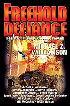Freehold: Defiance by [Michael Z. Williamson]