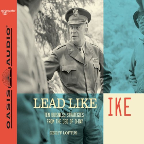 Lead Like Ike audiobook cover art