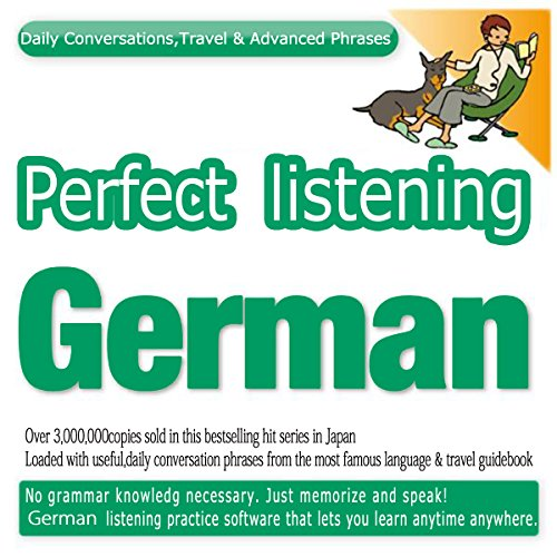 『Perfect Listening German; Daily Conversations, Travel & Advanced Phrases』のカバーアート