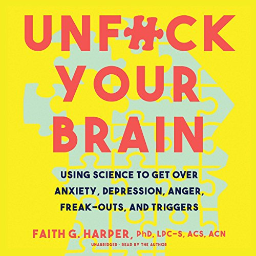 Unf--k Your Brain audiobook cover art