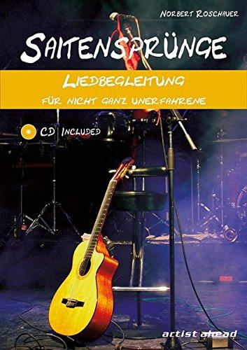 Saitensprünge - Liedbegleitung für nicht ganz Unerfahrene (inkl. Audio-CD). Lehrbuch für Akustikgitarre. Liederbuch. Musiknoten. Songbook.