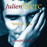 Songtexte von Julien Clerc - Amours secrètes… …passion publique