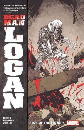 Brisson, E: Dead Man Logan Vol. 1: Sins of the Father