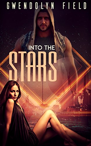 Into the Stars (English Edition)