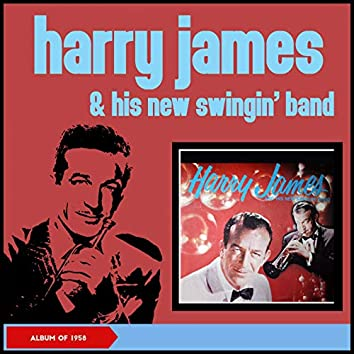 Harry James and His New Swingin' Band (Album of 1958)