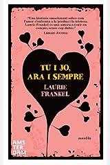 Tu i jo, ara i sempre (NOVEL-LA) (Catalan Edition) Kindle Edition