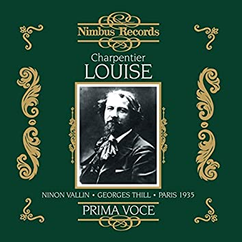 Charpentier: Louise (Recorded 1935)