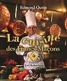 La cuisine des Francs-Maçons